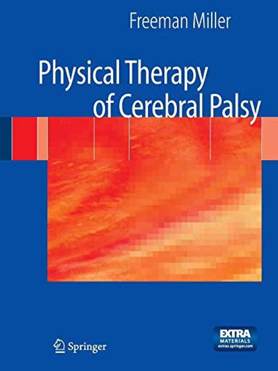 命題市長許さないPhysical Therapy of Cerebral Palsy