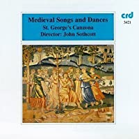 Medieval Songs & Dances by St. George's Canzonetta