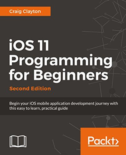 iOS 11 Programming for Beginners - Second Edition
