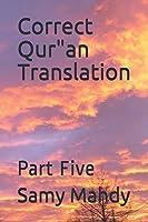 """Correct Qur""""an Translation: Part Five"""