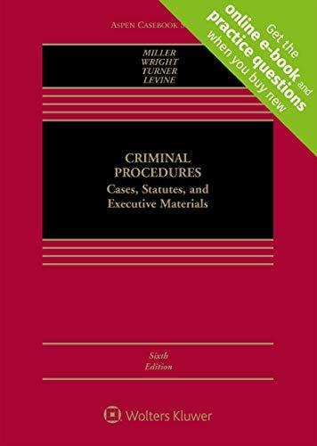 Download Criminal Procedures: Cases, Studies, and Executive Materials (Aspen Casebook) 1454897945