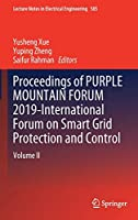 Proceedings of PURPLE MOUNTAIN FORUM 2019-International Forum on Smart Grid Protection and Control: Volume II (Lecture Notes in Electrical Engineering)