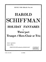 Harold Schiffman: Holiday Fanfares For Three Trumpets. For トランペット(三重奏)