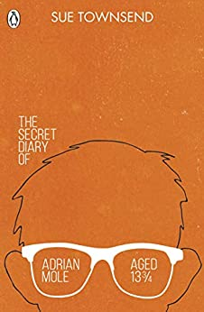 The Secret Diary of Adrian Mole Aged 13 ¾ (The Originals) by [Townsend, Sue]