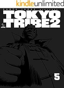 TOKYO TRIBE2 5巻 表紙画像