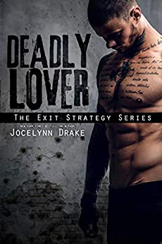 Deadly Lover (Exit Strategy Book 1) by [Drake, Jocelynn]