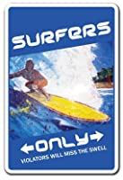 [ signjoker ] Surfersのみ~ Sign ~駐車場サーファーサーフボードワックスギフト壁プラークデコレーション