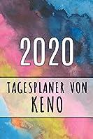 2020 Tagesplaner von Keno: Personalisierter Kalender fuer 2020 mit deinem Vornamen