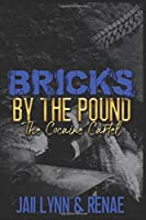 Bricks By The Pound: The Cocaine Cartel