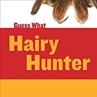 Hairy Hunter (Guess What)