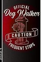 Offical Dog Walker Caution Frequent Stops 2021: 53 Seiten Jahreplaner 2021.  Ideal Fuer Termine Und Notizen