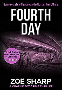 Fourth Day: book 08 (the Charlie Fox crime thriller series 8) by [Sharp, Zoe]