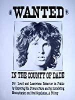 Jim Morrison Wanted Limited Edition Silkscreen Music Poster by Alan Forbes Original Signed and Numbered Featuring:Jim Morrison、Doors
