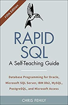 Rapid SQL: A Self-Teaching Guide (Fifth Edition) by [Fehily, Chris]