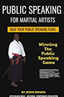 Public Speakings For Martial Artists