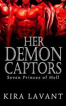 Her Demon Captors (Seven Princes of Hell Book 0) by [Lavant, Kira]