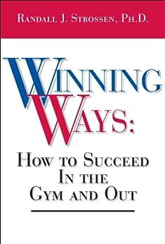 Winning Ways by [Strossen, Randall J. ]