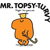 Mr. Topsy-Turvy (Mr. Men and Little Miss Book 9)