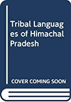 Tribal Languages of Himachal Pradesh