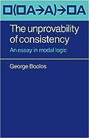 The Unprovability of Consistency: An Essay in Modal Logic