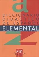 Diccionario Didactico De Espanol Elemental