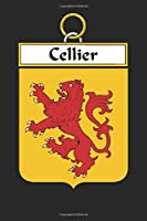 Cellier: Cellier Coat of Arms and Family Crest Notebook Journal (6 x 9 - 100 pages)