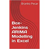 Box-Jenkins ARIMA Modelling in Excel (English Edition)