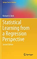 Statistical Learning from a Regression Perspective (Springer Texts in Statistics)