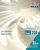 MIXA IMAGE LIBRARY Vol.251 ムーブ&フロー