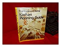 House and Home Kitchen Planning Guide