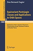 Equivariant Pontrjagin Classes and Applications to Orbit Spaces: Applications of the G-signature Theorem to Transformation Groups, Symmetric Products and Number Theory (Lecture Notes in Mathematics)