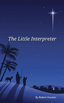 The Little Interpreter by [Houben, Robert]