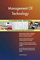 Management Of Technology A Complete Guide - 2020 Edition