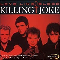 Love Like Blood by Killing Joke (2006-08-15)
