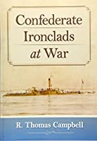 Confederate Ironclads at War