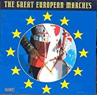Great European Marches by Various Artists