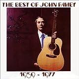 ザ・ベスト・オヴ・ジョン・フェイヒィ 1959~1977