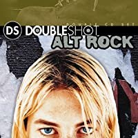Double Shot: Alt Rock