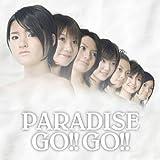 PARADISE GO!!GO!!