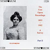 First Opera Recordings-Survey Part II