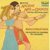 レスピーギ : リュートのための古風な舞曲とアリア