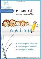 PHONICS 1: THE FIRST STEP TO WRITING (NewOB World Phonics)