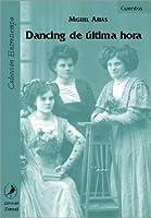 Dancing de Ultima Hora