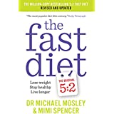 The Fast Diet (The Original 5:2 Diet: Revised and Updated): New Research, New Recipes