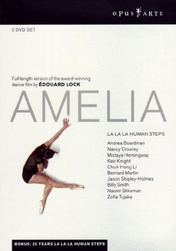Amelia: La La La Human Steps [DVD] [Import]