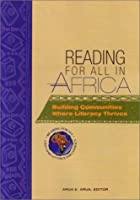 Reading for All in Africa: Building Communities Where Literacy Thrives