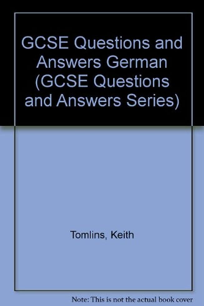 流出同化する弓GCSE Questions and Answers German (GCSE Questions and Answers Series)