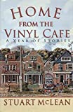 Home from the Vinyl Cafe: A Year of Stories