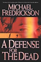 A Defense for the Dead (Tom Doherty Associates Books)