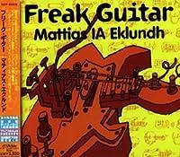"Freak Guitar by Mattias ""IA"" Eklundh"